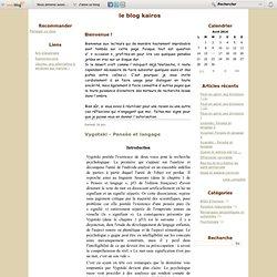 Vygotski - Pensée et langage - le blog kairos