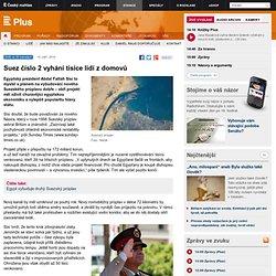 Suez číslo 2 vyhání tisíce lidí z domovů
