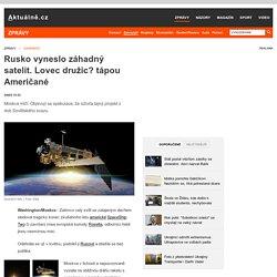 Rusko vyneslo záhadný satelit. Lovec družic? tápou Američané