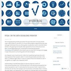 Vysda- On the Data Socializing Frontier – Vysda Blog