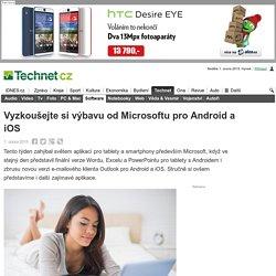 Vyzkoušejte si výbavu od Microsoftu pro Android a iOS