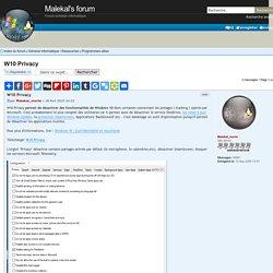 W10 Privacy : Programmes utiles