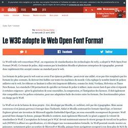Le W3C adopte le Web Open Font Format
