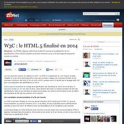 W3C : le HTML 5 finalisé en 2014
