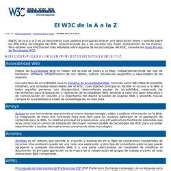 W3C Oficina Española - El W3C de la A a la Z