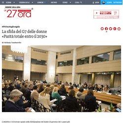 #W7Startingfromgirls La sfida del G7 delle donne «Parità totale entro il 2030» - Corriere.it