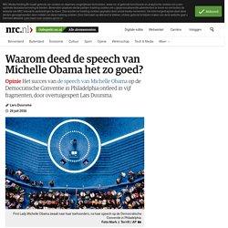 Waarom deed de speech van Michelle Obama het zo goed?