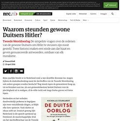 Waarom steunden gewone Duitsers Hitler?