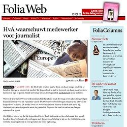 Foliaweb: HvA waarschuwt medewerker voor journalist