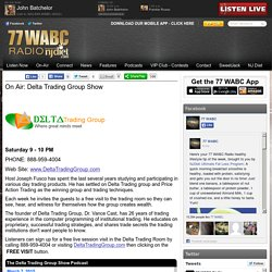 77 WABC Radio New York - On Air: Delta Trading Group Show