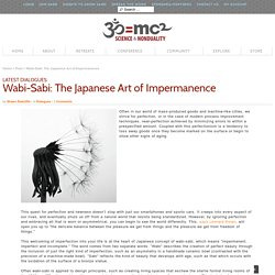 Wabi-Sabi: The Japanese Art of Impermanence
