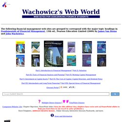 Wachowicz's Web World: Web Sites for Discerning Finance Students