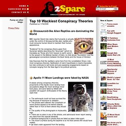 Top 10 Wackiest Conspiracy Theories (top conspiracy theories, popular conspiracy theories)
