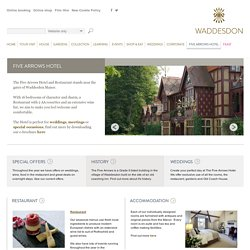 Waddesdon Manor - Five Arrows Hotel