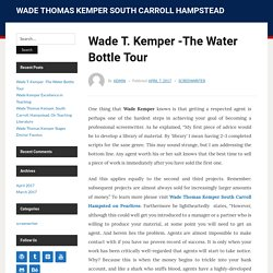 Wade T. Kemper -The Water Bottle Tour