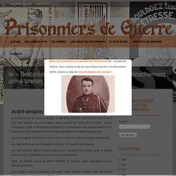 le «Bretonische Waffenverband der SS» (Détachement armé breton de la SS) ou le Beuzen Pérotprisonniers de guerre