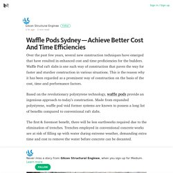 Waffle Pods Sydney — Achieve Better Cost And Time Efficiencies – Medium
