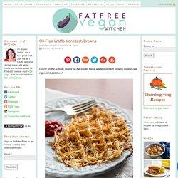 Recipe from FatFree Vegan Kitchen