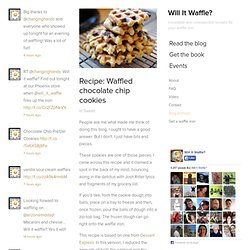 Recipe: Waffled chocolate chip cookies - Waffleizer