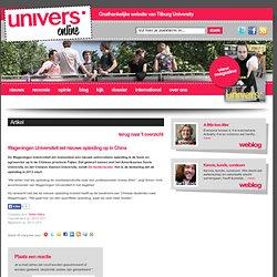 Wageningen Uni zet nieuwe opleiding op in China