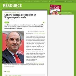 Cohen: inspraak studenten in Wageningen in orde
