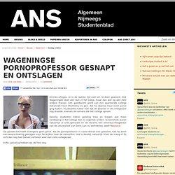 ANS: Wageningse pornoprofessor gesnapt en ontslagen
