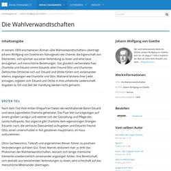 Die Wahlverwandtschaften - Johann Wolfgang von Goethe - Inhaltsangabe