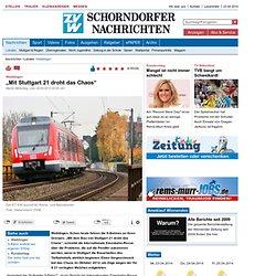 """Waiblingen: """"Mit Stuttgart 21 droht das Chaos"""" - Waiblingen - Zeitungsverlag Waiblingen"""