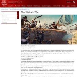 Heritage NZ: The Waikato War