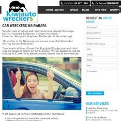 Car Wreckers Wairarapa - Eketahuna - Taihape - Masterton - Carterton...
