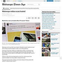 Wairarapa online scam busted - Wairarapa Times Age - Wairarapa Times-Age News