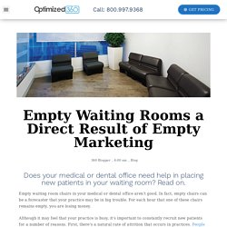 Empty Waiting Rooms a Direct Result of Empty Marketing