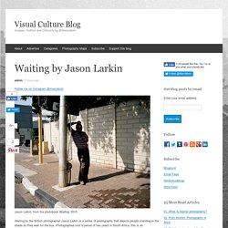 Waiting by Jason Larkin