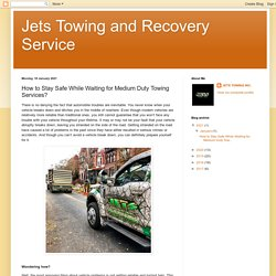 How to Stay Safe While Waiting for Medium Duty Towing Services?