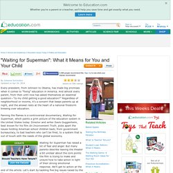 """Waiting for Superman"": What it Means for You and Your Child"