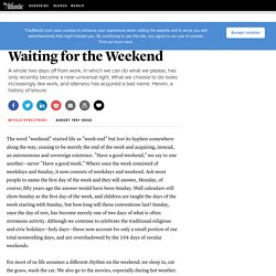 Waiting for the Weekend - Witold Rybczynski