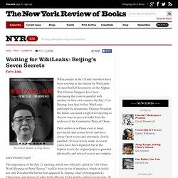Waiting for WikiLeaks: Beijing's Seven Secrets