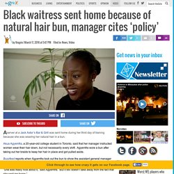 Black waitress sent home because of natural hair bun, manager cites 'policy'