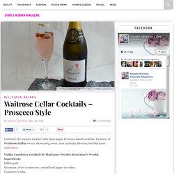 Waitrose Cellar Cocktails - Prosecco Style