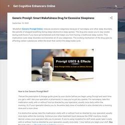 Generic Provigil: Smart Wakefulness Drug for Excessive Sleepiness