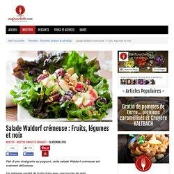 Salade Waldorf crémeuse : Fruits, légumes et noix