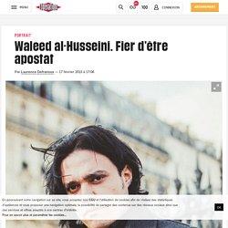 Waleed al-Husseini. Fier d'être apostat