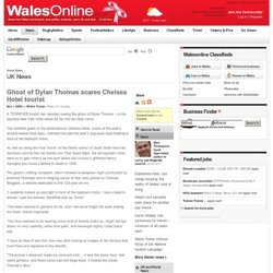 WalesOnline - News - UK News - Ghost of Dylan Thomas scares Chelsea Hotel tourist