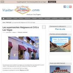 Walgreens et CVS-Pharmacy sur le Strip Las Vegas