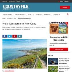 Walk: Aberaeron to New Quay - Countryfile.com