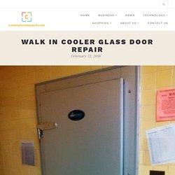 Walk In Cooler Glass Door Repair