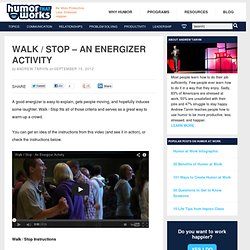 Walk / Stop – An Energizer Activity