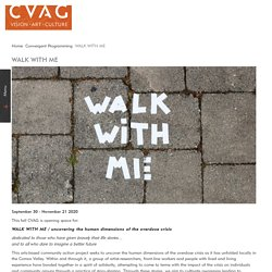 WALK WITH ME - Comox Valley Art Gallery