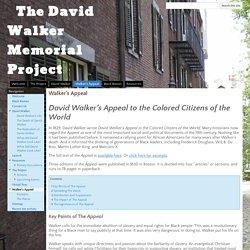Walker's Appeal - The David Walker Memorial Project