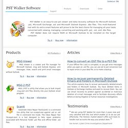 PST Walker Software - Stay One Step Ahead of PST Management